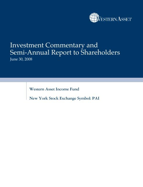 Investment Commentary and Semi-Annual Report to ... - Western Asset