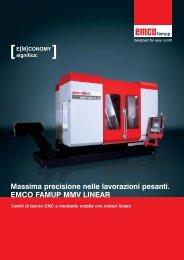 Massima precisione nelle lavorazioni pesanti. EMCO FAMUP MMV ...