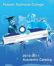 Academic Catalog 2010-2011 (PDF) - Pulaski Technical College