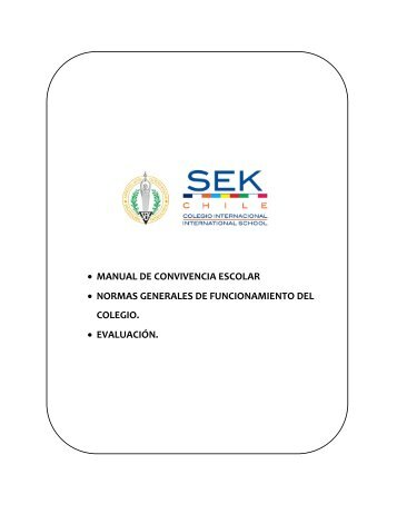 Manual de Convivencia Escolar - Colegio Internacional Sek Chile
