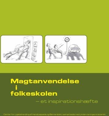 Magtanvendelse folkeskolen i - Ministeriet for børn og undervisning ...