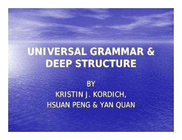 UNIVERSAL GRAMMAR & DEEP STRUCTURE