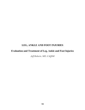 LEG, ANKLE AND FOOT INJURIES Evaluation and Treatment of ...