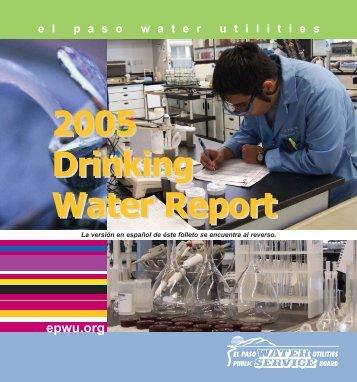 2005 Drinking Water Report - El Paso Water Utilities