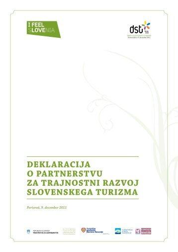Deklaracija za trajnostni razvoj slovenskega turizma - Slovenia