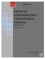 Proyecto Gobernalidad y Transparencia Forestal - PROFOR