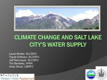 Climate Change and Salt Lake City's Water Supply - Watershed ...