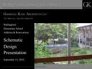 Schematic Design Presentation - Wallingford-Swarthmore School ...
