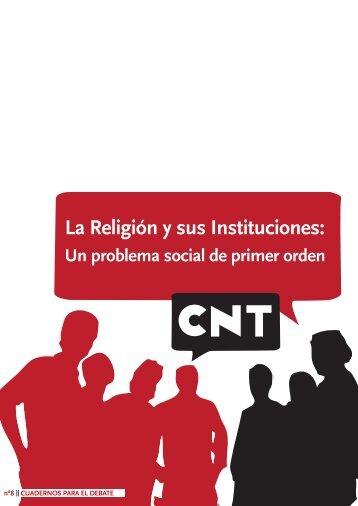 La Religión y sus Instituciones: - CNT