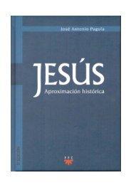 José Antonio Pagola. Jesús, Aproximación histórica.