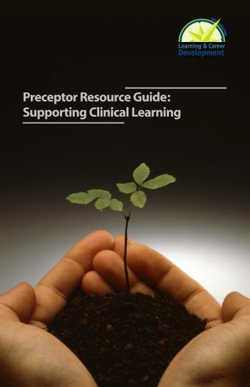 Preceptor Resource Guide: Supporting Clinical Learning