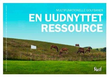 Multifunktionelle golfbaner - En uudnyttet ressource