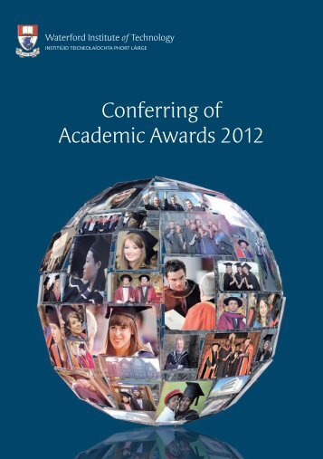 Conferring of Academic Awards 2012 - Waterford Institute of ...
