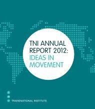 tni annual report 2012: ideas in movement - Transnational Institute