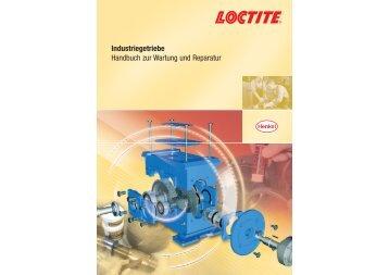 Industriegetriebe Handbuch zur Wartung und Reparatur - Loctite