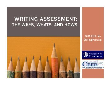Writing Asssessment: The Whys, Whats and Hows - Center on ...