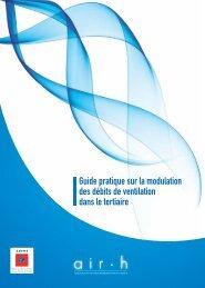 Guide pratique sur la modulation des débits de ventilation ... - Ademe