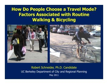 How Do People Choose a Travel Mode? - Center for Transportation ...