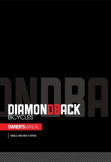 2013 Single and Multi Speed Owner's Manual - Diamondback Bicycles