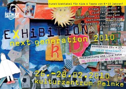 EXHiBiTiON - Kulturzentrum Pelmke