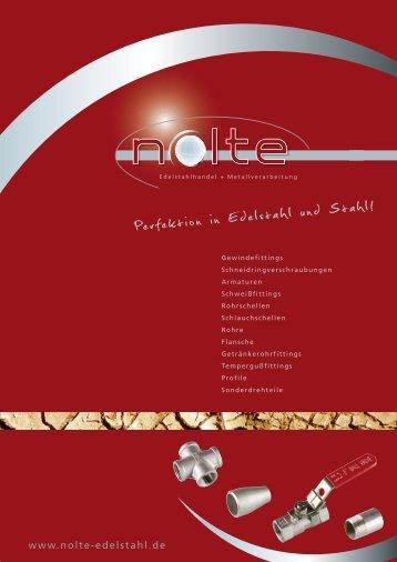 Perfektion in Edelstahl und Stahl! - Nolte Edelstahl GmbH