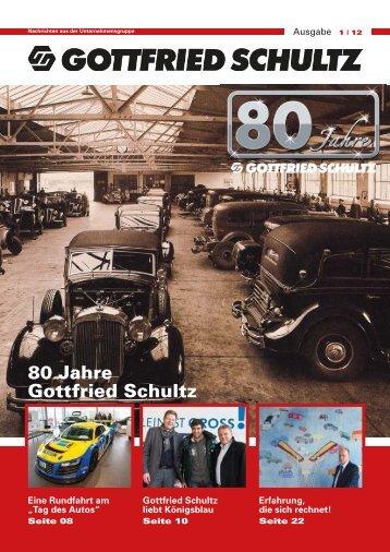Historie – Teil 1 - Gottfried Schultz GmbH & Co. KG