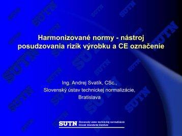 A.Svatík - Harmonizované normy - Úrad pre normalizáciu ...