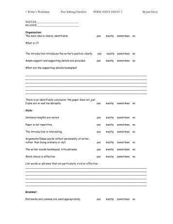 persuasive essay editing checklist Develop strong planning, revising and editing skills help students fulfill common core writing standards and several language standards note: the documents below include a common core alignment sheet that specifies the standards addressed by each rubric and checklist.