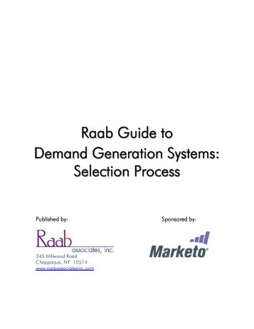 Raab Guide to Demand Generation Systems - Marketo