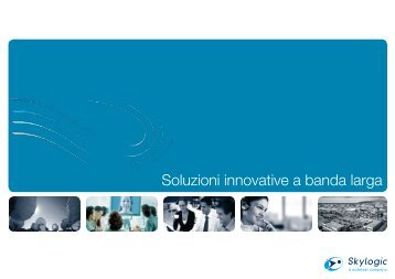 Soluzioni innovative a banda larga - Eutelsat