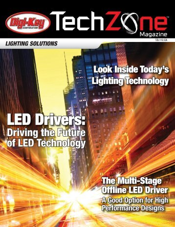 Lighting Solutions TechZone Magazine, June 2011 - Digikey