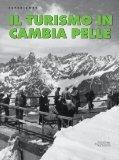 Il turismo invernale cambia pelle - Touring Club Italiano - Page 3