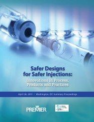 Safer Designs for Safer Injections: - Premier healthcare alliance