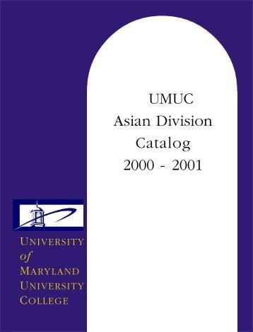 UMUC Asian Division Catalog 2000-2001 - University of Maryland ...