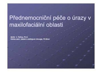 Přednemocniční péče o úrazy v maxilofaciální oblasti - AKUTNE.CZ