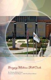 2011 Community Benefit Report - The Nebraska Medical Center