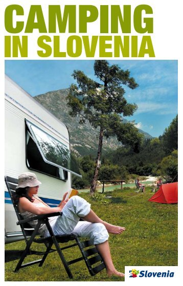Since 2001, Slovenia's campgrounds have been