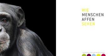 WIE MENSCHEN AFFEN SEHEN - Gibbon Conservation Alliance