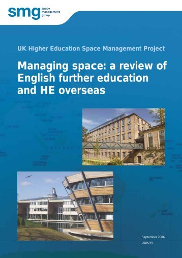 Managing space: a review of English further education and HE ...