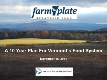 A 10 Year Plan For Vermont's Food System - American Farmland Trust