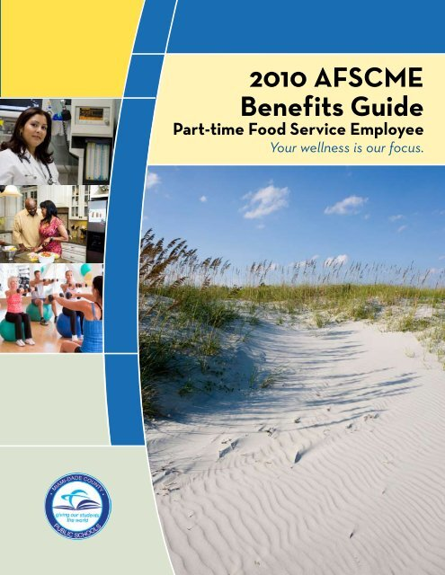 2010 AFSCME Benefits Guide - Risk Management - Miami-Dade ...