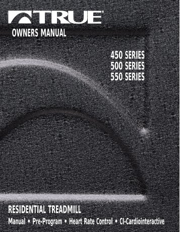 OWNERS MANUAL 450 SERIES 500 SERIES 550 ... - GymStore.com