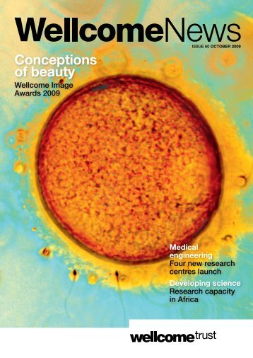 Wellcome News Issue 60 - Wellcome Trust