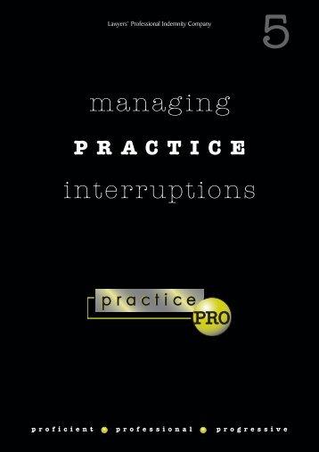 Managing Practice Interruptions booklet - practicePRO.ca