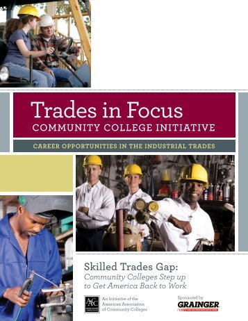 Trades in Focus - American Association of Community Colleges