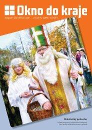 Magazín Zlínského kraje prosinec 2009 / ročník V - Okno do kraje