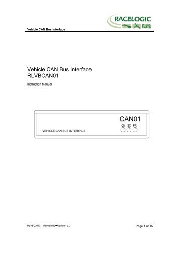 Vehicle CAN Bus Interface RLVBCAN01 - Racelogic