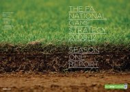 The FA NATioNAl GAme STrATeGy 2008-12 SeASoN oNe reporT