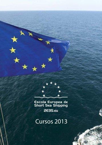 Cursos 2013 - Escola Europea de Short Sea Shipping - 2E3S.eu