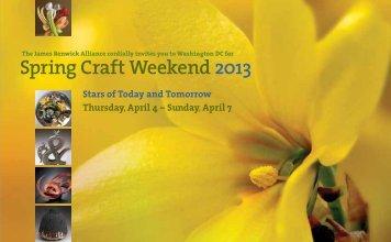 Spring Craft Weekend 2013 - James Renwick Alliance